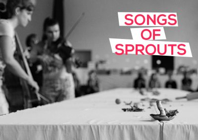 Songs of Sprouts